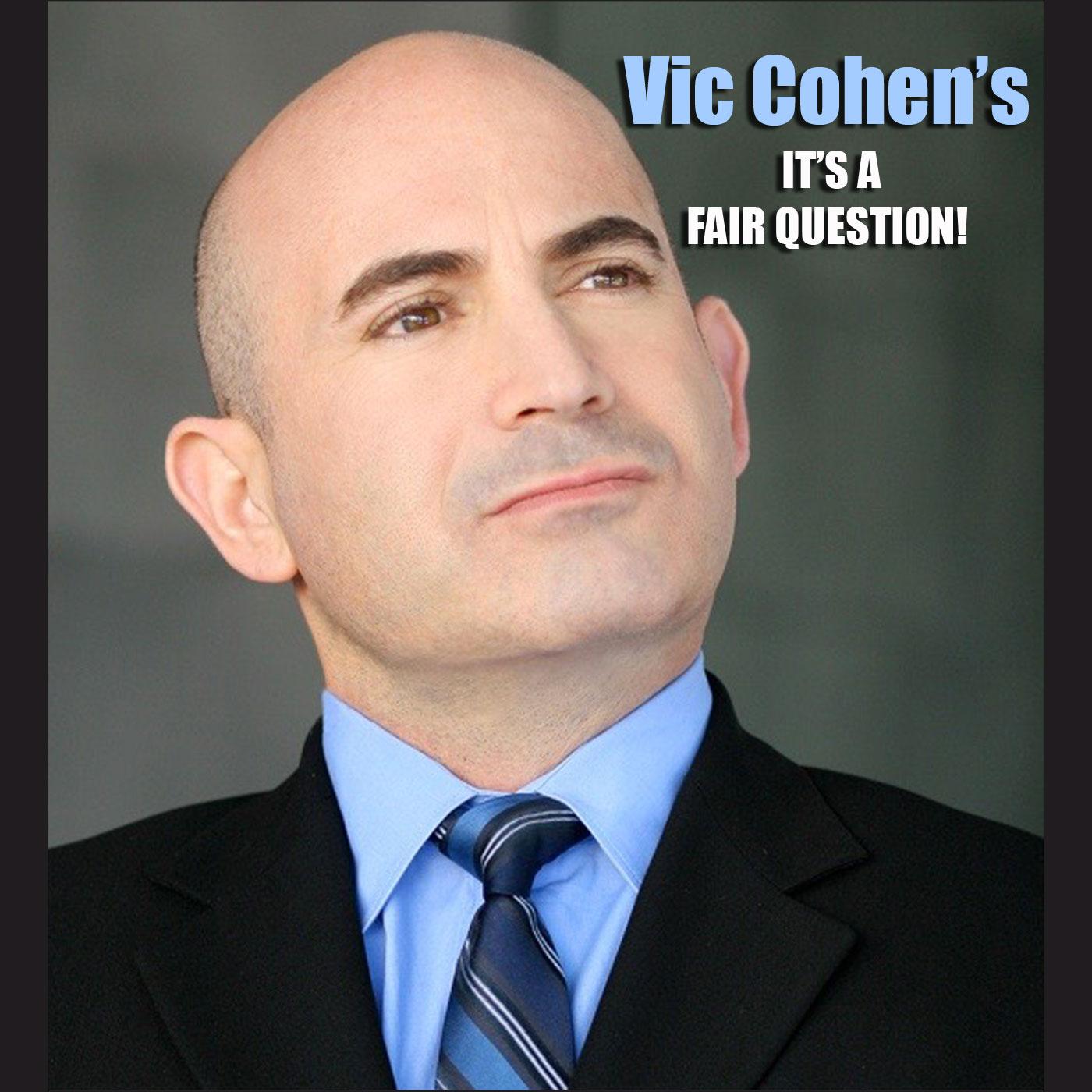 Vic Cohen's, It's A Fair Question (Audio)